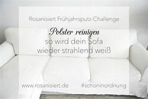Polster Reinigen Auto : fr hjahrsputz challenge polster reinigen rosanisiert ~ Orissabook.com Haus und Dekorationen