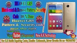 Huawei Gr5  Kii-l21  Hard Reset  U0026 Remove Pattern  Security Code Easily 2020 100  Done