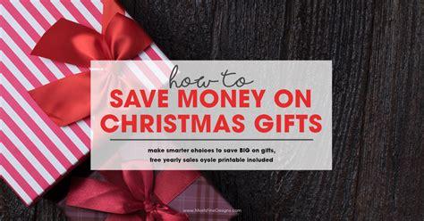 how to save money on christmas gifts free printable