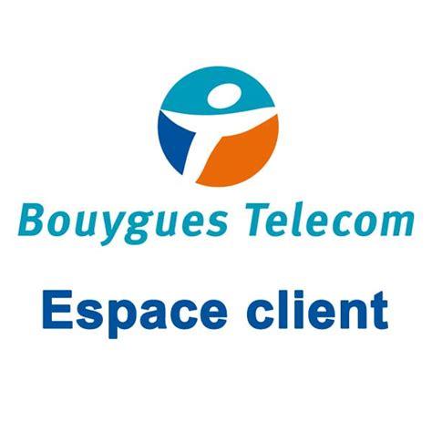 bouygues telecom si鑒e bouygues telecom espace client carte jepige com