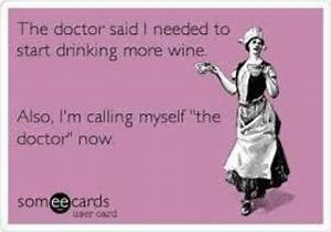 Funny Wine Quot... Nurse Drinking Quotes