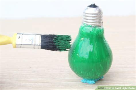 3 Ways To Paint Light Bulbs