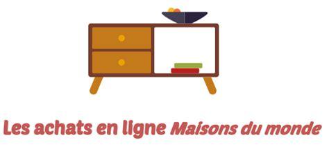 La Maison Du Convertible Service Client Maison Du Monde Service Client Telephone Ventana