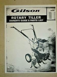 Gilson Owners Guide Parts Manual Rotary Tillers   51011