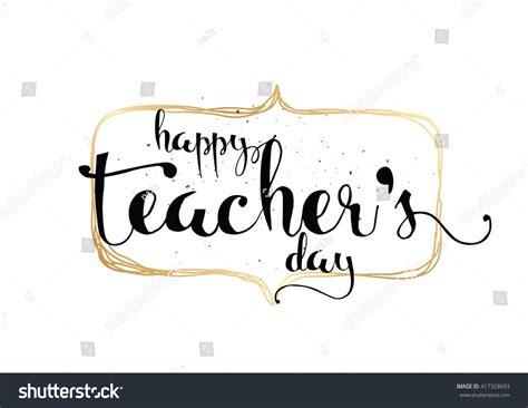 happy teachers day inscription greeting card stock vector