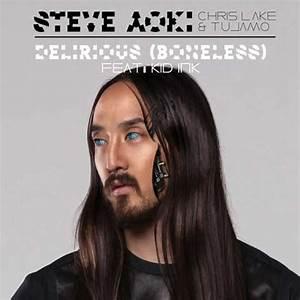 Steve Aoki, Chris Lake & Tujamo feat. Kid Ink – Delirious ...