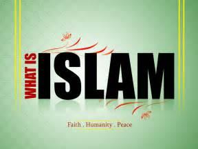 Dawah Addict: What is Islam?