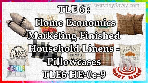 TLE 6 H.E. - Marketing Household Linen - Pillowcases (TLE6 ...