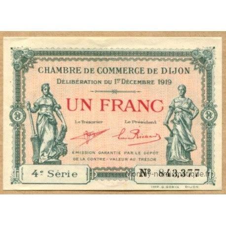 chambre de commerce de dijon dijon 21 1 franc 1 12 1919 série 4 montay numismatique
