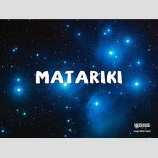Matariki Is The Traditional Māori New Year  New Zealand  M… Flickr