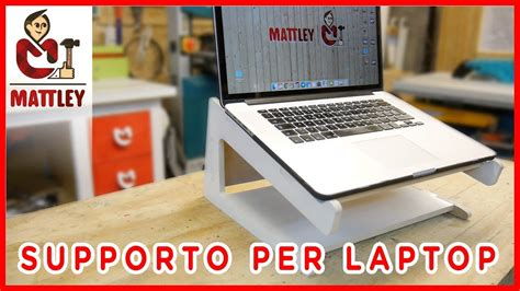 Come Fare Un Supporto Per Pc Portatile Fai Da Te