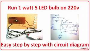 How To Run 1 Watt 5 Led Bulb On 220v