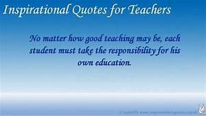 Inspirational Q... Intelligent Teacher Quotes
