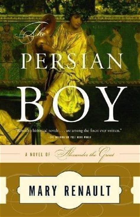 persian boy alexander  great   mary renault