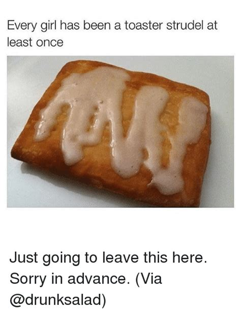 Toaster Strudel Meme Memes Of 2016 On Sizzle Baby It S Cold Outside