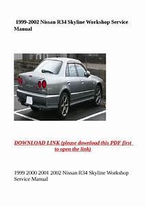 1999 2002 Nissan R34 Skyline Workshop Service Manual By