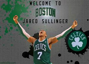 Wallpaper Wednesday: Welcome to Boston Jared Sullinger ...