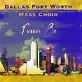 Pressin' On by Dallas-Fort Worth Mass Choir album lyrics ...