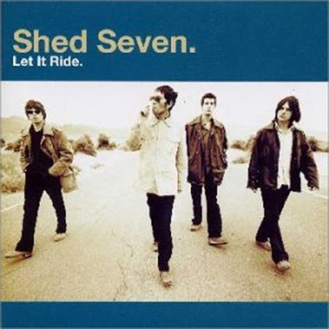 Shed Seven  Let It Ride  Amazoncom Music