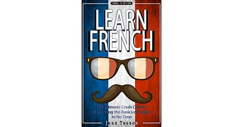 FRENCH: Learn French - French Dictionary, French Verbs ...