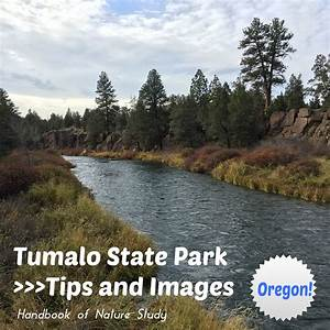 Tumalo State Park – Oregon: Tips and Images