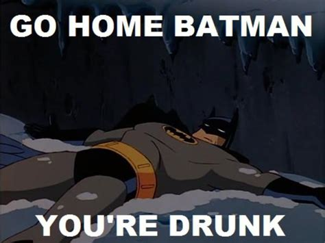 Go Home You Re Drunk Memes - image 415544 go home you are drunk know your meme