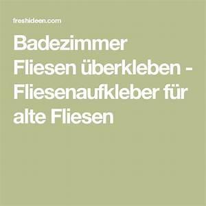 Hässliche Fliesen überkleben : best 20 alte fliesen ideas on pinterest ~ Michelbontemps.com Haus und Dekorationen