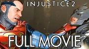 Injustice 2 - FULL GAME MOVIE All Cutscenes @ 1080p HD ...