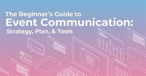 beginners guide  event communication strategy