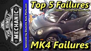 Top 5 Failures 1999-2005 Mk4 Golf  Beetle And Jetta