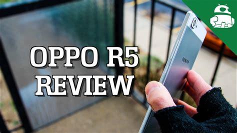 Backdoor Oppo R5 oppo r5 review