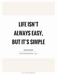 Unique Life Isn T Easy Quotes Soaknowledge