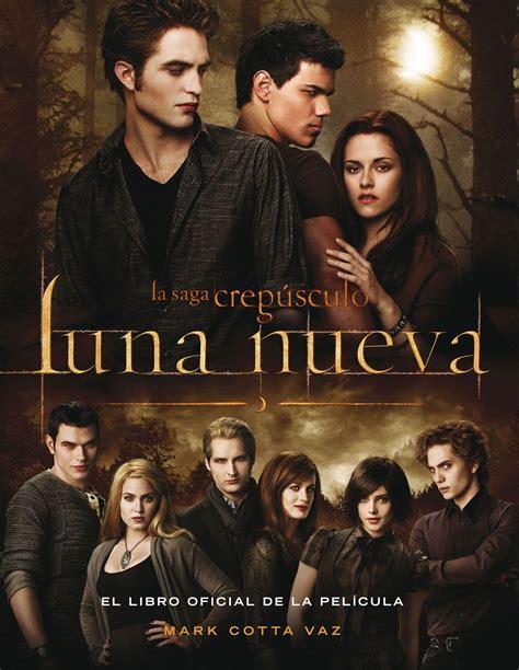La saga crepúsculo: Luna nueva el libro oficial de la