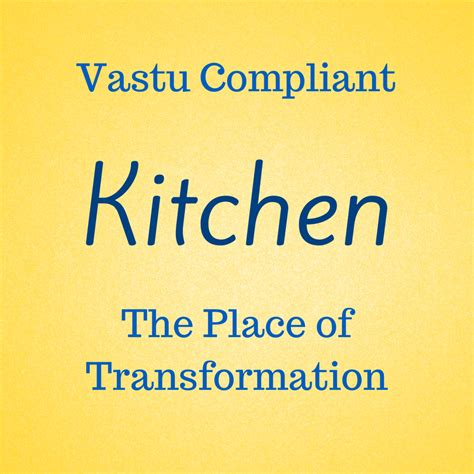 28 Important Kitchen Vastu Tips 13 Do S 15 Don Ts