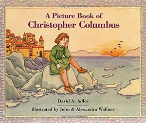 A Picture Book of Christopher Columbus (Picture Book ...