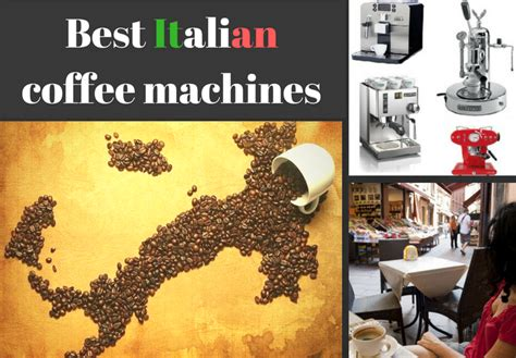 From the strength of your coffee to the grind of your bean, this machine will let you decide. Best Italian coffee machines brands of 2017 - Coffee Supremacy