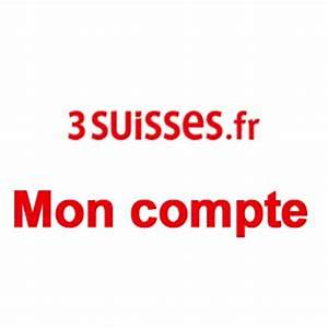 Mon Compte 3 Suisses : mon compte 3 suisses ~ Nature-et-papiers.com Idées de Décoration