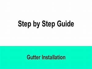 Step By Step Gutter Installation Guide