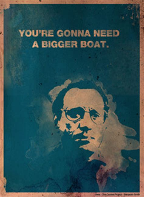Who Said You Re Gonna Need A Bigger Boat In Jaws by What Is Your Favorite Quote Answers Fanpop