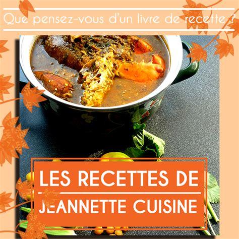 un livre de cuisine un livre de recette 171 actualit 233 171 jeannette cuisine