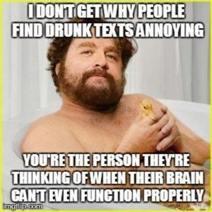 Annoying Person Meme - 39 drunk memes that are so true best wishes and quotes com words from the heart