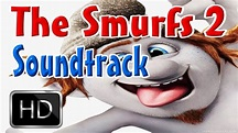 The Smurfs 2 Soundtrack 2013 - Смурфики 2 Музыка ...