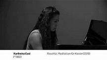 Karlheinz Essl: Roschitz (2020) for piano solo - YouTube