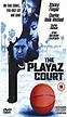 The Playaz Court Download Full Film - Gertrudiscdalb's blog