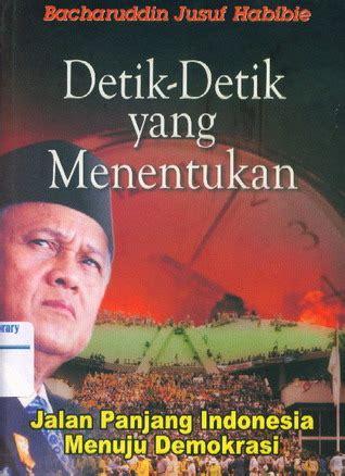 Mboten Adalah by Book Review Detik Detik Yang Menentukan By Bacharuddin