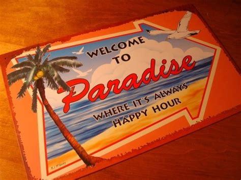 paradise happy hour tropical beach tiki bar cantina island decor sign islands