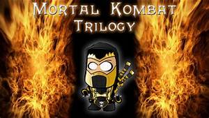 Mortal Kombat - Trilogy Enhanced Edition (Scorpion) - YouTube