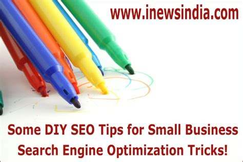 Small Business Search Engine Optimization by Some Diy Seo Tips For Small Business Search Engine