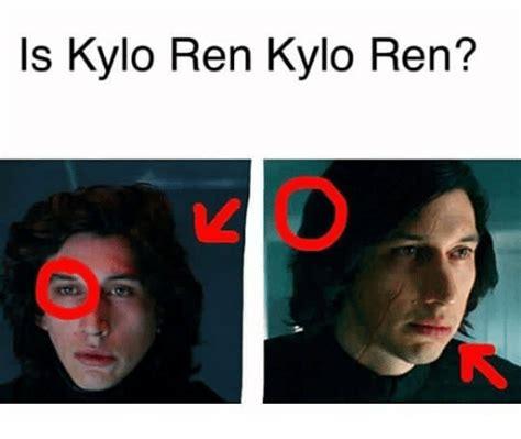 Kylo Ren Memes - is kylo ren kylo ren kylo ren meme on sizzle
