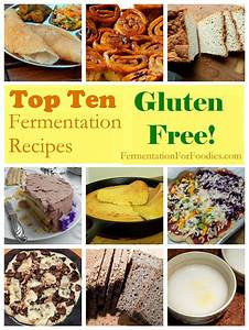 Top Ten Gluten Free Recipes Fermenting for Foodies